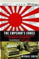 THE EMPEROR'S CODES: The Thrilling Story of the Allied Code Breakers Who Turned the Tide of World War II - Thumb 1