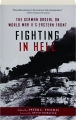 FIGHTING IN HELL: The German Ordeal on World War II's Eastern Front - Thumb 1