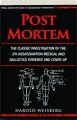 POST MORTEM: The Classic Investigation of the JFK Assassination Medical and Ballistics Evidence and Cover-Up - Thumb 1