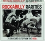 ROCKABILLY RARITIES: 75 Obscure Cuts from the 1950s - Thumb 1