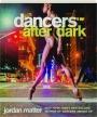DANCERS AFTER DARK - Thumb 1