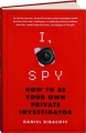 I, SPY: How to Be Your Own Private Investigator - Thumb 1