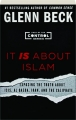 IT IS ABOUT ISLAM: Exposing the Truth About ISIS, Al Qaeda, Iran, and the Caliphate - Thumb 1