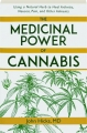 THE MEDICINAL POWER OF CANNABIS: Using a Natural Herb to Heal Arthritis, Nausea, Pain, and Other Ailments - Thumb 1