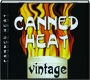 CANNED HEAT: Vintage - Thumb 1