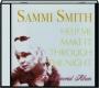 SAMMI SMITH: Help Me Make It Through the Night - Thumb 1