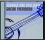 SEGOVIA AND WILLIAMS: Guitar Virtuosos - Thumb 1