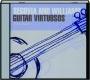 SEGOVIA AND WILLIAMS: Guitar Virtuosos - Thumb 1
