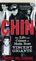 CHIN: The Life and Crimes of Mafia Boss Vincent Gigante - Thumb 1