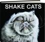 SHAKE CATS - Thumb 1