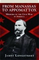 FROM MANASSAS TO APPOMATTOX: Memoirs of the Civil War in America - Thumb 1