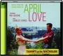 APRIL LOVE - Thumb 1