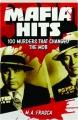 MAFIA HITS: 100 Murders That Changed the Mob - Thumb 1
