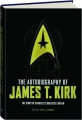 THE AUTOBIOGRAPHY OF JAMES T. KIRK: The Story of Starfleet's Greatest Captain - Thumb 1