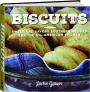 BISCUITS: Sweet and Savory Southern Recipes for the All-American Kitchen - Thumb 1