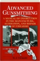 ADVANCED GUNSMITHING: A Manual of Instruction in the Manufacture, Alteration, and Repair of Firearms - Thumb 1