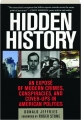 HIDDEN HISTORY: An Expose of Modern Crimes, Conspiracies, and Cover-Ups in American Politics - Thumb 1