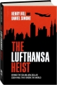 THE LUFTHANSA HEIST - Thumb 1