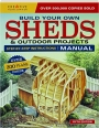 BUILD YOUR OWN SHEDS & OUTDOOR PROJECTS MANUAL, FIFTH EDITION - Thumb 1