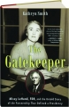 THE GATEKEEPER: Missy LeHand, FDR, and the Untold Story of the Partnership That Defined a Presidency - Thumb 1