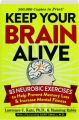KEEP YOUR BRAIN ALIVE: 83 Neurobic Exercises to Help Prevent Memory Loss & Increase Mental Fitness - Thumb 1