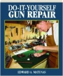 DO-IT-YOURSELF GUN REPAIR: Gunsmithing at Home - Thumb 1