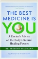 THE BEST MEDICINE IS YOU: A Doctor's Advice on the Body's Natural Healing Powers - Thumb 1