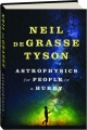ASTROPHYSICS FOR PEOPLE IN A HURRY - Thumb 1