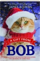 A GIFT FROM BOB: How a Street Cat Helped One Man Learn the Meaning of Christmas - Thumb 1