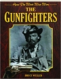 THE GUNFIGHTERS: How the West Was Won - Thumb 1