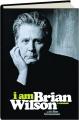 I AM BRIAN WILSON: A Memoir - Thumb 1