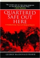 QUARTERED SAFE OUT HERE: A Harrowing Tale of World War II - Thumb 1