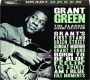 GRANT GREEN: The Classic Albums Collection - Thumb 1