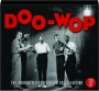 DOO-WOP: The Absolutely Essential 3 CD Collection - Thumb 1