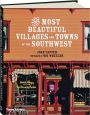 THE MOST BEAUTIFUL VILLAGES AND TOWNS OF THE SOUTHWEST - Thumb 1
