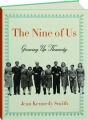 THE NINE OF US: Growing Up Kennedy - Thumb 1