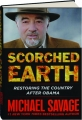 SCORCHED EARTH: Restoring the Country After Obama - Thumb 1