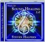 STEVEN HALPERN: Music for Sound Healing 2.0 - Thumb 1
