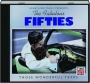 THE FABULOUS FIFTIES: Those Wonderful Years - Thumb 1