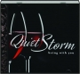QUIET STORM: Being with You - Thumb 1