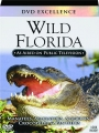 WILD FLORIDA: DVD Excellence - Thumb 1