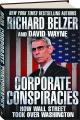 CORPORATE CONSPIRACIES: How Wall Street Took Over Washington - Thumb 1