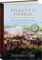 PICKETT'S CHARGE: A New Look at Gettysburg's Final Attack - Thumb 1
