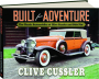BUILT FOR ADVENTURE: The Classic Automobiles of Clive Cussler and Dirk Pitt - Thumb 1
