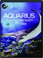 AQUARIUS: Living Beneath the Sea - Thumb 1