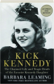 KICK KENNEDY: The Charmed Life and Tragic Death of the Favorite Kennedy Daughter - Thumb 1