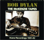 BOB DYLAN: The McKenzie Tapes - Thumb 1