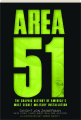 AREA 51: The Graphic History of America's Most Secret Military Installation - Thumb 1