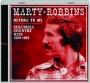 MARTY ROBBINS: Return to Me - Thumb 1