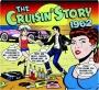 THE CRUISIN' STORY 1962 - Thumb 1